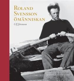 Roland Svensson ömänniskan