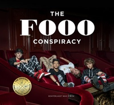The Fooo Conspiracy : the original and official photo book