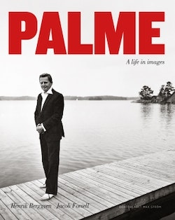 Palme : a life in images