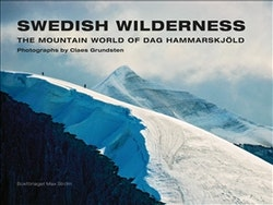 Swedish Wilderness (compact edn.) : The Mountain World of Dag Hammarskjöld