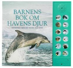 Barnens bok om havens djur : fantastiska djur med bilder och läten
