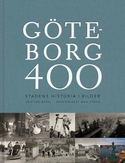 Göteborg 400 : stadens historia i bilder