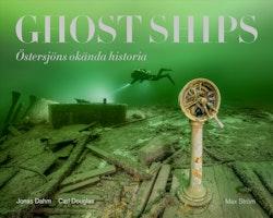 Ghost ships : Östersjöns okända historia