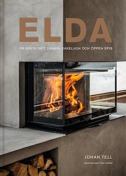 Elda : På bästa sätt i kamin, kakelugn och öppen spis