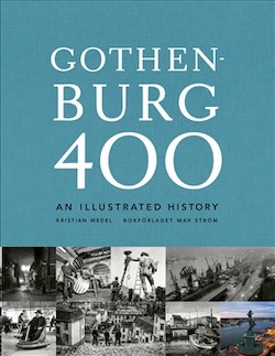 Gothenburg 400 : an illustrated history