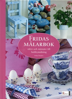 Fridas målarbok : idéer och mönster till hobbymålning