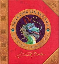 Praktisk draklära : en kurs i drakologi