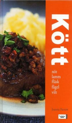 Kött : nöt, lamm, fläsk, fågel, vilt