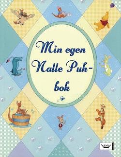 Min egen Nalle Puh-bok : Sagor och visor för de allra yngsta