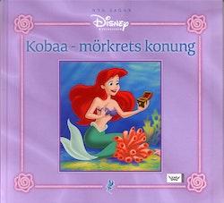Kobaa - mörkrets konung