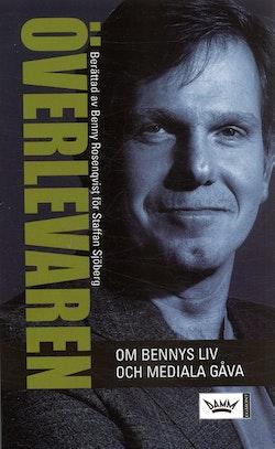 Överlevaren : om Bennys liv och mediala gåva