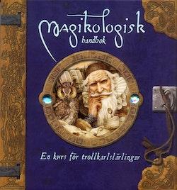 Magikologisk handbok : en kurs för trollkarlärlingar