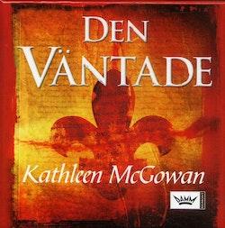 Den väntade : första boken om Maria Magdalenas ättelinje