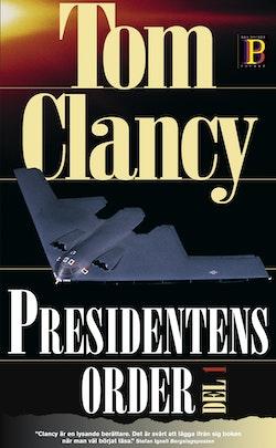 Presidentens order. D. 1