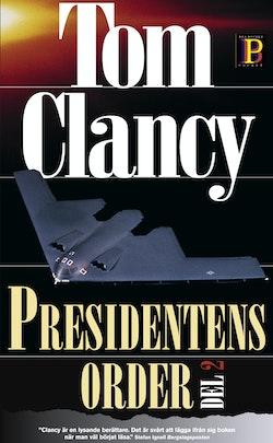 Presidentens order. D. 2