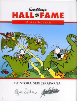 Walt Disney's hall of fame : de stora serieskaparna. 09, Byron Erickson, Giorgio Cavazzano : Drakriddarna