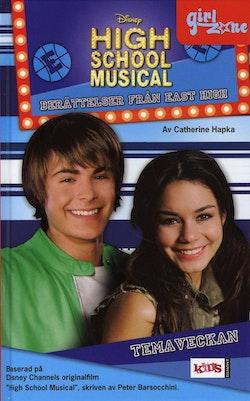 High school musical. Temaveckan