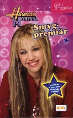Hannah Montana. Smygpremiär