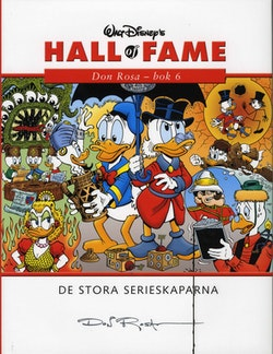Walt Disney's hall of fame : de stora serieskaparna. 22, Don Rosa. Bok 6