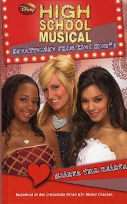 High School Musical. Hjärta till hjärta