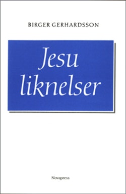 Jesu liknelser : en genomlysning