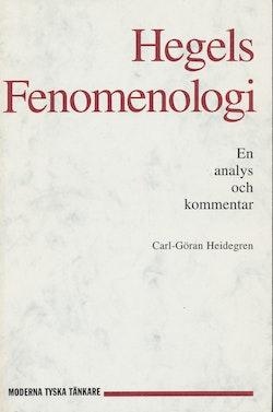 Hegels fenomenologi : en analys och kommentar