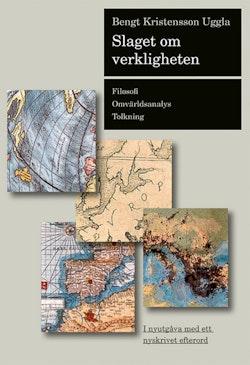 Slaget om verkligheten : filosofi, omvärldsanalys, tolkning