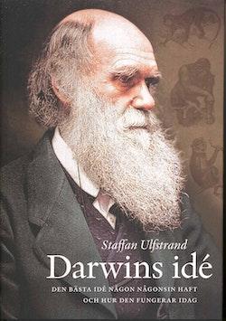 Darwins idé : den bästa idé någon någonsin haft och hur den fungerar idag