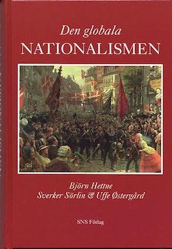 Den globala nationalismen. Nationalstatens historia och framtid
