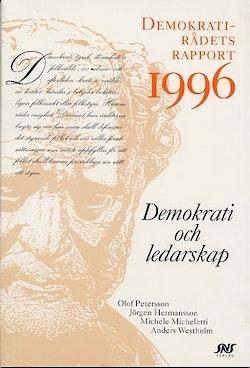 Demokrati och ledarskap Demokratirådets rapport 1996