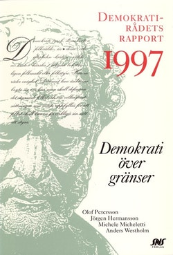Demokrati över gränser Demokratirådets rapport 1997