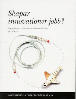 Skapar innovationer jobb? Produktinnovationer och processinnovationer i den