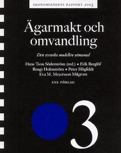 Ägarmakt och omvandling Ekonomirådets rapport 2003