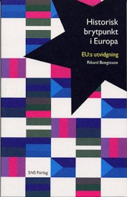 Historisk brytpunkt i Europa : EU:s utvidgning