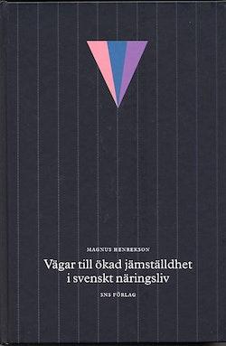 Vägar till ökad jämställdhet i svenskt näringsliv