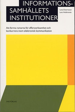 Informationssamhällets institutioner - Att forma ramarna för affärsverksamh