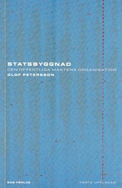 Statsbyggnad : den offentliga maktens organisation
