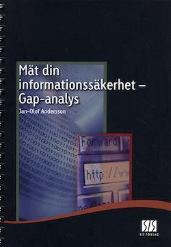 Mät din informationssäkerhet : Gap-analys