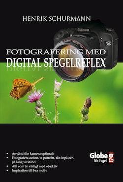Fotografering med digital spegelreflex