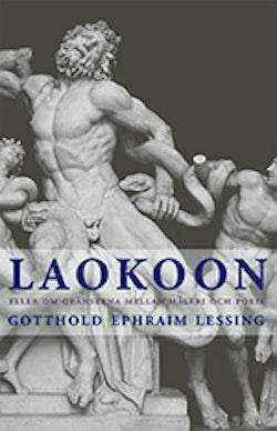 Laokoon : eller om gränserna mellan måleri och poesi