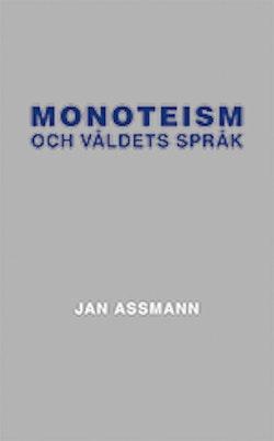 Monoteism och våldets språk