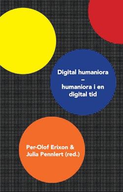 Digital humaniora : humaniora i en digital tid