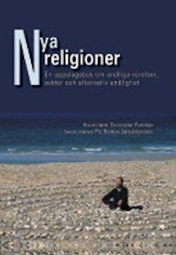 Nya religioner : en uppslagsbok om andliga rörelser, sekter och alternativ andlighet