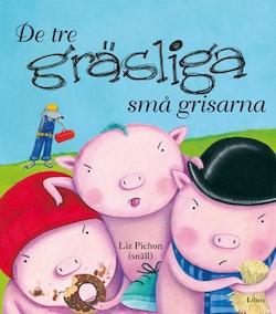 De tre gräsliga små grisarna
