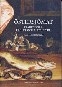 Östersjömat : Traditioner, recept och matkultur