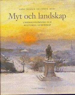 Myt och landskap : unionsupplösning och kulturell gemenskap