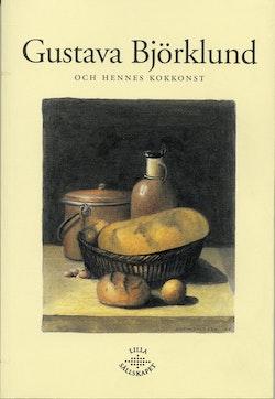 Gustava Björklund och hennes kokkonst