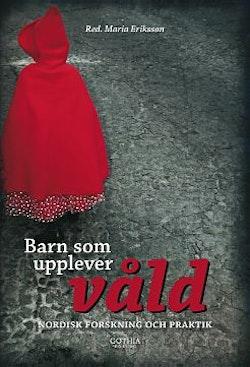 Barn som upplever våld : nordisk forskning och praktik