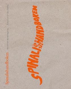 Spinalishandboken : ny kraft för skadad ryggmärg