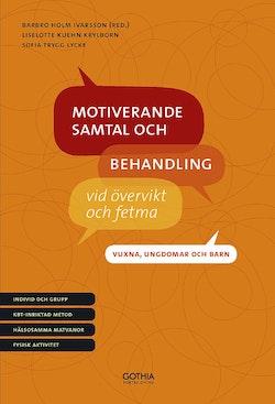 Motiverande samtal och behandling vid övervikt och fetma : vuxna, ungdomar och barn